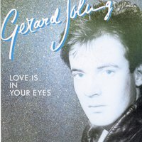 Love Is In Your Eyes — Gerard Joling