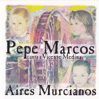 Aires Murcianos — Pepe Marcos