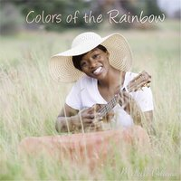 Colors of the Rainbow — Michelle Odinma