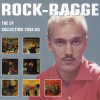 The EP Collection 1958-60 — Rock-Ragge