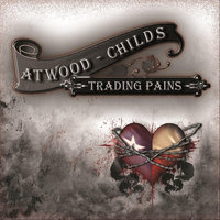 Trading Pains — Atwood-Childs