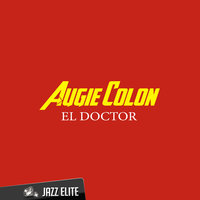 El Doctor — Augie Colon