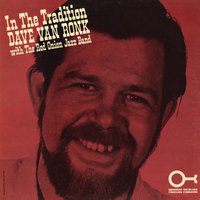 In The Tradition — Dave Van Ronk, The Red Onion Jazz Band