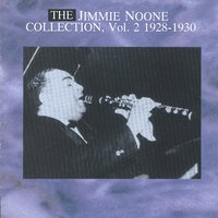 The Jimmy None Collecton Vol. 2 - 1928-1930 — Jimmie Noone