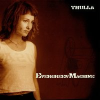Evergreen Machine — Thulla