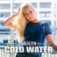 Cold Water — Karlyn, Mike Attinger
