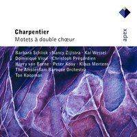 Charpentier : Motets for Double Choir — Ton Koopman & Amsterdam Baroque Orchestra, Amsterdam Baroque Orchestra