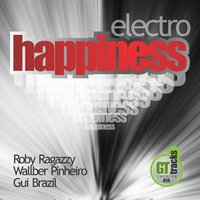 Happiness — Wallber Pinheiro, Roby Ragazzy, Wallber Pinheiro, Gui Brazil, Roby Ragazzy, Gui Brazil