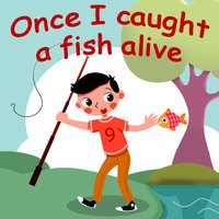 Once I Caught a Fish Alive — Belle and the Nursery Rhymes Band