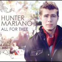 All For Thee — Hunter Mariano