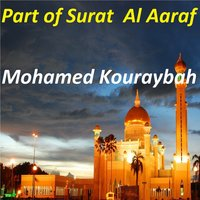 Part Of Surat Al Aaraf — Mohamed Kouraybah