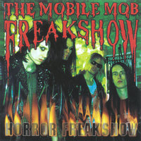 Horror Freakshow — The Mobile Mob Freakshow