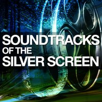 Soundtracks of the Silver Screen — Best Movie Soundtracks, Soundtrack|Best Movie Soundtracks