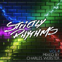 Strictly Rhythms Volume 4 mixed by Charles Webster — сборник