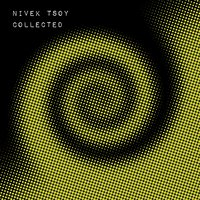 Collected — Nivek Tsoy, The Gentle People