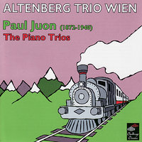 P. Juon: The Piano Trios — Altenberg Trio Wien