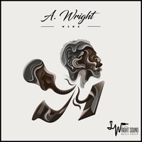 The A. Wright Project — A. Wright