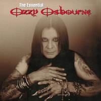 The Essential Ozzy Osbourne — Ozzy Osbourne