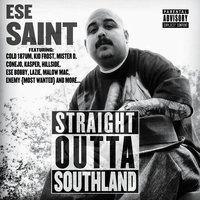 Straight Outta Southland — Ese Saint