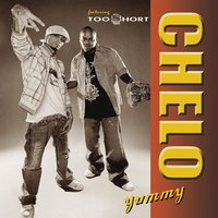 Yummy, Feat. Too $hort — Chelo