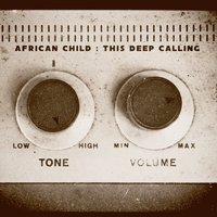 This Deep Calling — African Child