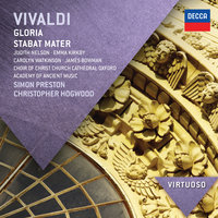Vivaldi: Gloria; Stabat Mater — Judith Nelson, Emma Kirkby, Carolyn Watkinson, James Bowman, Choir of Christ Church Cathedral, Oxford, The Academy of Ancient Music