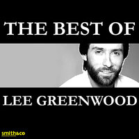 The Best of…. — Lee Greenwood