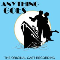 Anything Goes — Anything Goes Original Cast