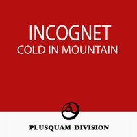 Cold in Mountain — Incognet, Re-Zone, Zmey