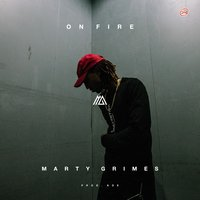 On Fire - Single — Marty Grimes