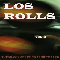 Los Rolls, The Spanish Beatles Tribute Band Vol.3 — Los Rolls