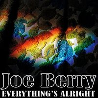 Everything's Alright — Joe Barry