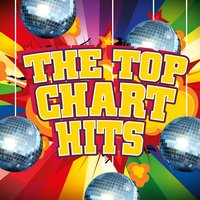 The Top Chart Hits — Pop Tracks