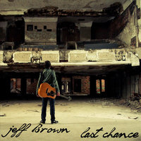 Last Chance — Jeff Brown