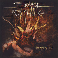 Demons EP — Solace in Nothing