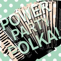 Power Party Polka! — сборник