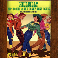 Hillybilly Bop, Boogie & the Honky Tonk Blues (Vol. 3, 1954-1955) — сборник