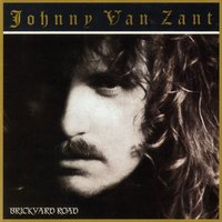 Brickyard Road — Johnny Van Zandt, Johnny Van Zant