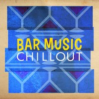 Bar Music Chillout — Bar Music Chillout Café