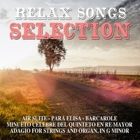 Relax Songs Selection — сборник