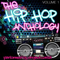 The Hip Hop Anthology Volume 1 — Original Cartel