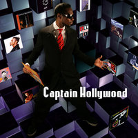 Greatest hits — Captain Hollywood