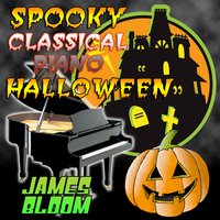 Spooky Classical Piano Halloween — James Bloom