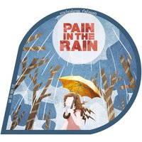 Pain in the Rain — сборник
