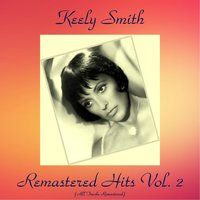 Remastered Hits Vol, 2 — Keely Smith