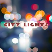 City Lights — Smooth Jazz, Smooth Jazz Sax Instrumentals, Relaxing Instrumental Jazz Ensemble