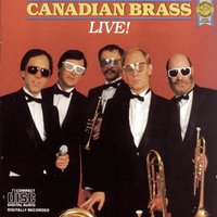 Canadian Brass Live! — The Canadian Brass