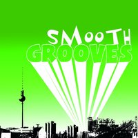Smooth Grooves — сборник