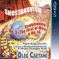 "Shostakovich: Symphonies No. 3 ""The First of May"", Op. 20 & No. 4, Op. 135 — Orchestra Sinfonica Di Milano Giuseppe Verdi, Coro Sinfonico di Milano Giuseppe Verdi, Oleg Caetani, Ruben Jais, Erina Gambarini, Marina Poplavskaya, Дмитрий Дмитриевич Шостакович"