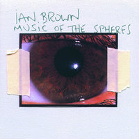 Music Of The Spheres — Ian Brown
